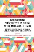Cover-Bild zu Rohlfing, Katharina J. (Hrsg.): International Perspectives on Digital Media and Early Literacy (eBook)