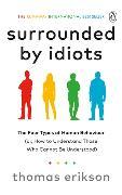 Cover-Bild zu Erikson, Thomas: Surrounded by Idiots