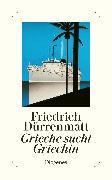 Cover-Bild zu Dürrenmatt, Friedrich: Grieche sucht Griechin