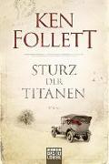 Sturz der Titanen von Follett, Ken
