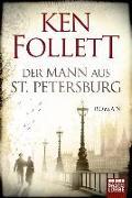 Der Mann aus St. Petersburg von Follett, Ken