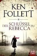 Der Schlüssel zu Rebecca von Follett, Ken