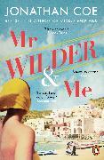 Cover-Bild zu Coe, Jonathan: Mr Wilder and Me