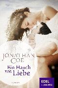 Cover-Bild zu Coe, Jonathan: Ein Hauch von Liebe (eBook)