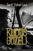 Cover-Bild zu Yishai-Levi, Sarit: Kudüs Güzeli