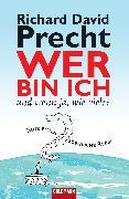 Cover-Bild zu Precht, Richard David: Wer bin ich - und wenn ja wie viele? (eBook)