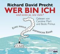 Cover-Bild zu Precht, Richard David: Wer bin ich - und wenn ja, wie viele?