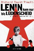 Cover-Bild zu Precht, Richard David: Lenin kam nur bis Lüdenscheid (eBook)