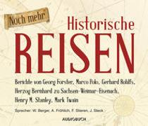 Noch mehr Historische Reisen von Berger, Wolfgang (Gelesen)