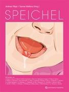 Cover-Bild zu Speichel von Filippi, Andreas (Hrsg.)