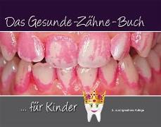 Cover-Bild zu Das Gesunde-Zähne-Buch von Terry, Douglas