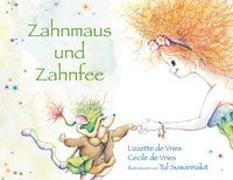 Cover-Bild zu Zahnmaus und Zahnfee von Vries, Lizzette de