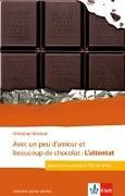 Cover-Bild zu Avec un peu d'amour et beaucoup de chocolat: L'attentat von Grenier, Christian