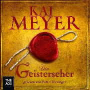 Die Geisterseher (Audio Download) von Meyer, Kai