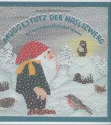 Muggestutz der Haslizwerg 02. Ein aussergewöhnlicher Winter von Schmid-Germann, Susanna