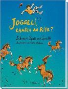 Joggeli, chasch au rite? von Wilhelm, Eva-Maria (Hrsg.)