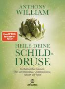 Heile deine Schilddrüse von William, Anthony