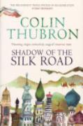 Cover-Bild zu Thubron, Colin: Shadow of the Silk Road (eBook)