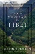 Cover-Bild zu Thubron, Colin: To a Mountain in Tibet (eBook)