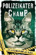 Cover-Bild zu Polizeikater Champ (eBook) von Feige, Sophie