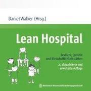 Lean Hospital von Walker, Daniel (Hrsg.)