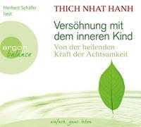 Cover-Bild zu Versöhnung mit dem inneren Kind von Thich Nhat Hanh