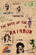 Cover-Bild zu The Days of the Rainbow (eBook) von Skarmeta, Antonio