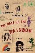 Cover-Bild zu The Days of the Rainbow von Skarmeta, Antonio