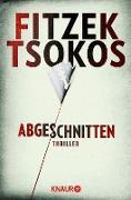 Cover-Bild zu Fitzek, Sebastian: Abgeschnitten (eBook)