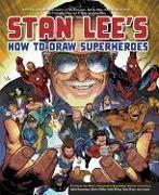 Cover-Bild zu Lee, Stan: Stan Lee's How to Draw Superheroes