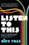 Cover-Bild zu Ross, Alex: Listen to This