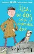 Cover-Bild zu Montgomery, Ross: Alex, the Dog and the Unopenable Door