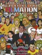 Cover-Bild zu Lou Scheimer: Lou Scheimer: Creating the Filmation Generation