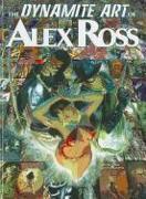 Cover-Bild zu Alex Ross: The Dynamite Art of Alex Ross