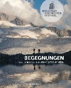 Cover-Bild zu Mölltaler Geschichten Festival: Begegnungen (eBook) von ProMÖLLTAL - Initiative für Bildung, Kultur, Wirtschaft und Tourismus (Hrsg.)