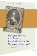 Cover-Bild zu Violante Beatrix von Bayern, Großprinzessin der Toskana 167 (eBook) von Berresheim, Renate