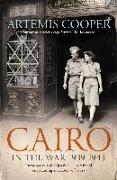 Cover-Bild zu Cooper, Artemis: Cairo in the War (eBook)