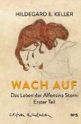 Cover-Bild zu Wach auf von Keller, Hildegard E.
