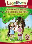 Cover-Bild zu Leselöwen 1. Klasse - Zwei Freundinnen und ein freches Pony von Richert, Katja