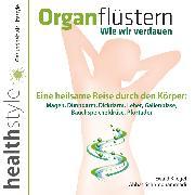 Cover-Bild zu Organflüstern - Wie wir verdauen (Audio Download) von Kliegel, Ewald