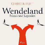 Cover-Bild zu eBook Wendeland - Fakten und Legenden