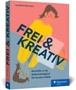 Cover-Bild zu Frei & kreativ von Eckermann, Ines Maria