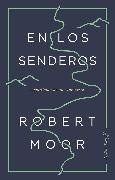 Cover-Bild zu Moor, Robert: En los senderos (eBook)