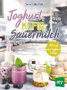 Cover-Bild zu Joghurt, Kefir, Sauermilch & Co selbst gemacht (eBook) von Gimbutyte, Joana