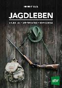Cover-Bild zu Jagdleben (eBook) von Saal, Heribert