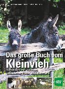 Cover-Bild zu Das große Buch vom Kleinvieh (eBook) von Unterweger, Wolf-Dietmar