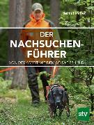 Cover-Bild zu Der Nachsuchenführer (eBook) von Huber, Helmut