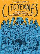 Citoyennes von Stevan, Caroline (Text)Brasli?a, Elina (Illustrationen)