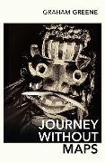 Cover-Bild zu Greene, Graham: Journey Without Maps