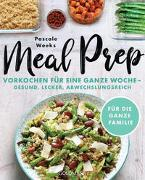 Cover-Bild zu Weeks, Pascale: Meal Prep